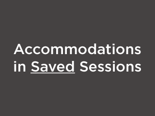 Assigning Test and Accommodations when Editing Sessions