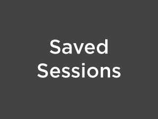 Opening Your Saved Session